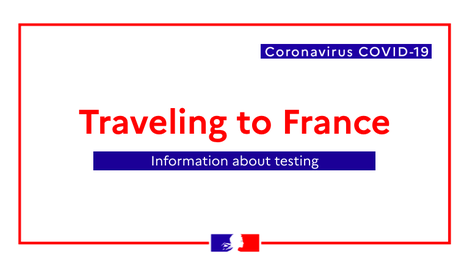 Coronavirus : mandatory COVID testing before traveling to France